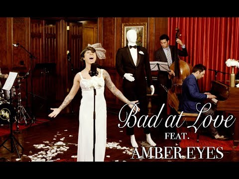 Bad At Love - Halsey (Runaway Jazz Bride Cover) ft. Amber Eyes