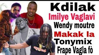 K-dilak Imilye Bag Lavi Tonymix Frape Vag La Fò Wendyy Vin Ak Makak La