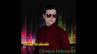 Muhabbatim Armonim - Olimjon Hakimov (arxiv). Javlon Barot Sheri