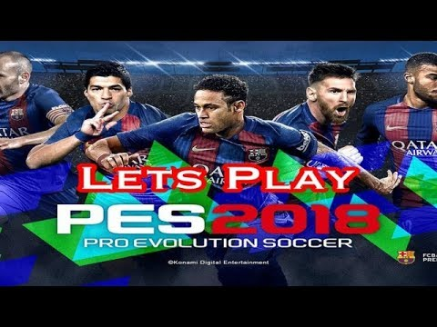 LET´S TEST/PLAY PES 2018 Demo (Deutsch) BVB, Liverpool, Barca & Inter