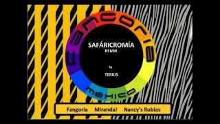 fangoria miranda nancys rubias safaricromía remix