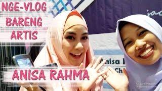 NGEVLOG BARENG ANNISA RAHMA EX CHERYBELLE