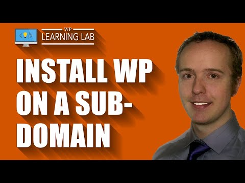 Install WordPress on a subdomain of an existing WP site – WordPress Subdomain | WP Learning Lab