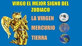VIRGO EL MEJOR SIGNO DEL ZODIACO - The Best Sign of the Zodiac