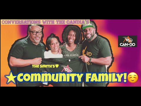 """Conversations With The Candia's [Episode 3]Kyle """"Small""""  & Felicia Smith"""