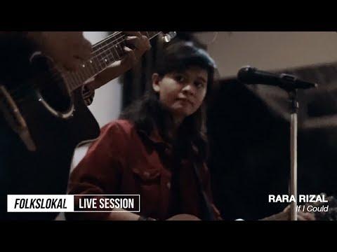 Live Session #12 | Rara Rizal - If I Could