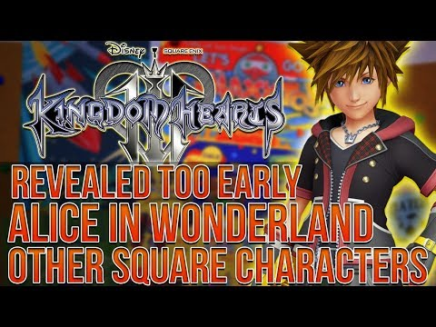 Kingdom Hearts 3 - Reveal too Early in Fear of Leak, Alice in Wonderland, More Square Characters
