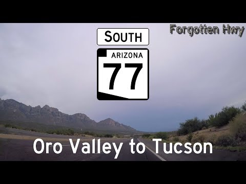 AZ 77 South - Oracle Rd, Miracle Mile - Oro Valley to Tucson (END)