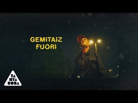 "GEMITAIZ - ""Fuori"" (Prod. Mixer T)"