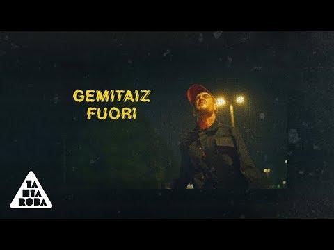 GEMITAIZ - 'Fuori' (Prod. Mixer T)