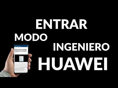 Cómo Entrar al Modo Ingeniero en Huawei