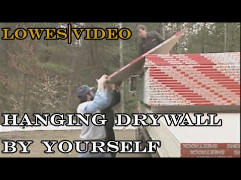 DIY Hanging Drywall By Yourself