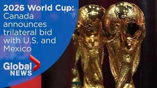 2026 FIFA World Cup: Canada officially announces support for bid (FULL press conference) thumbnail