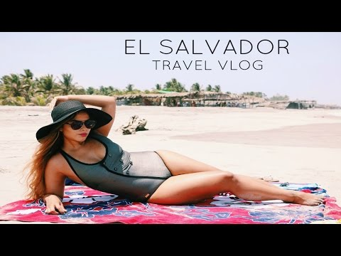 EL SALVADOR TRAVEL DIARY!
