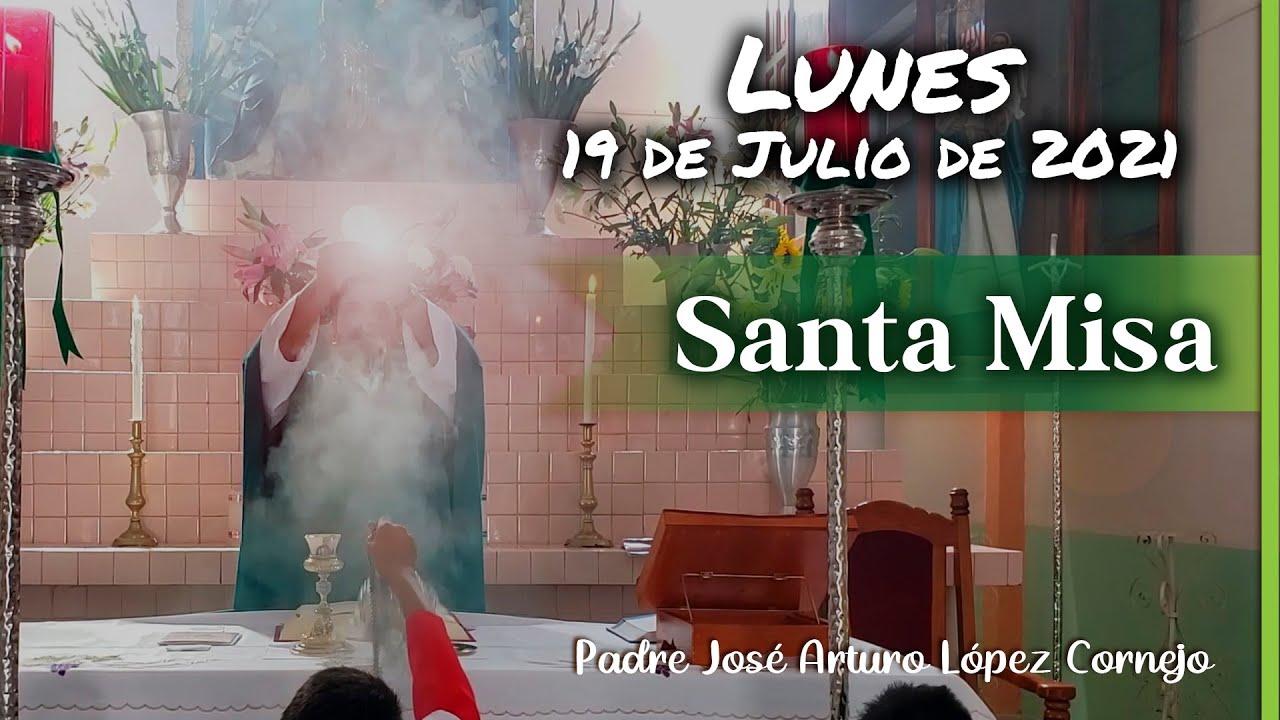 Download ✅ MISA DE HOY lunes 19 de julio 2021 - Padre Arturo Cornejo