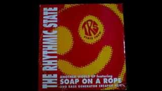the rhythmic state - soap on a rope