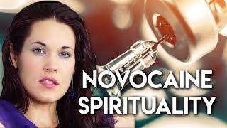Novocaine Spirituality