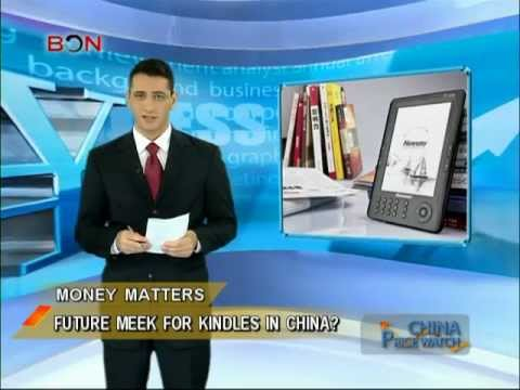 Kindles, a difficult read in China? - China Price Watch - September 16, 2013 - BONTV China