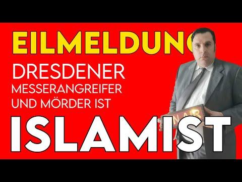 Dresdner Messerangreifer und Mörder ist bekannter Islamist!