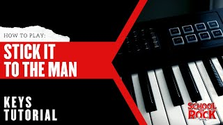 Stick It to the Man: KEYS Tutorial  |  School of Rock The Musical