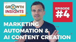 Marketing Automation Tools, Content Marketing Tools & AI Content Creation - Growth Insights #4