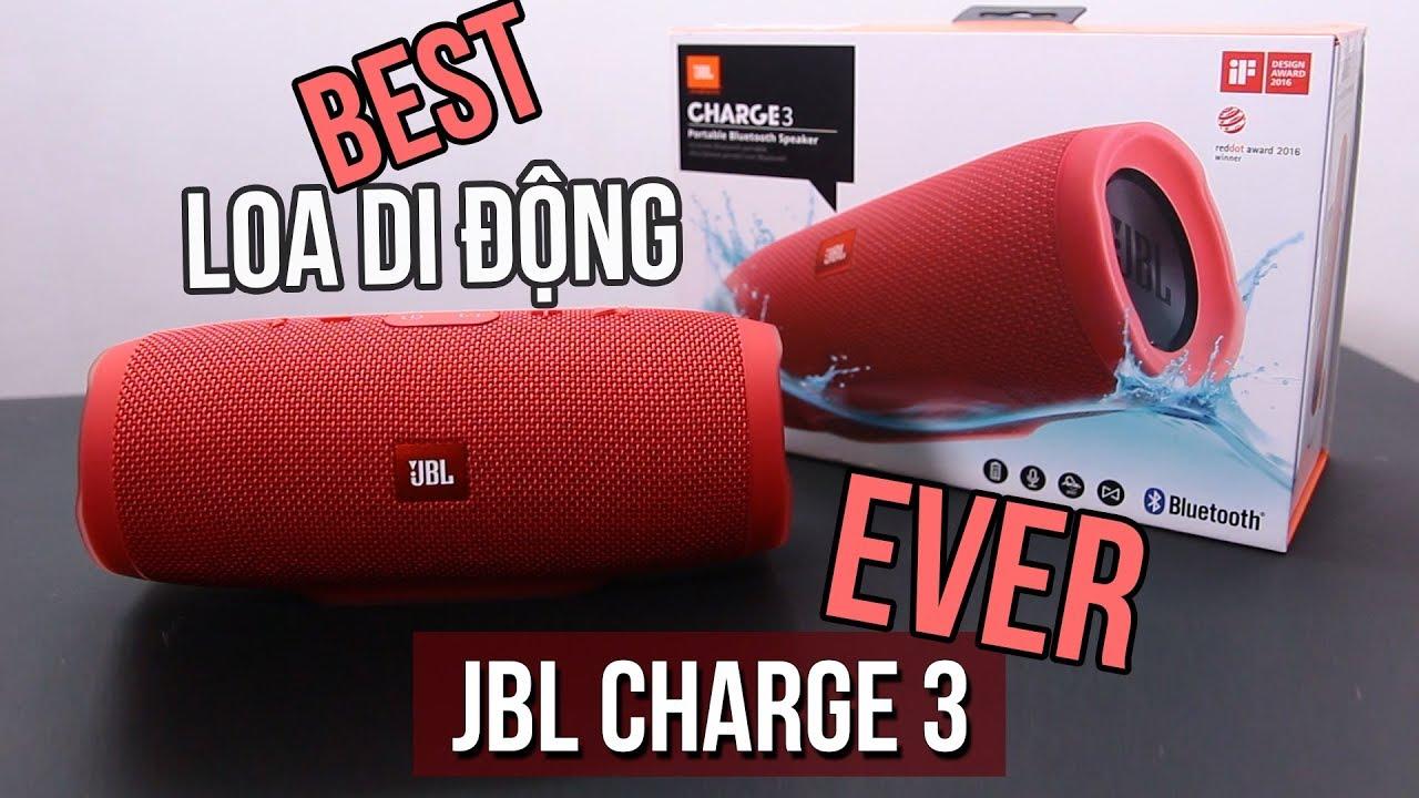 Loa bluetooth ngon nhất hệ mặt trời – JBL Charge 3 Review
