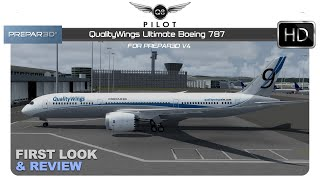 [Prepar3D v4] QualityWings Ultimate Boeing 787   First Look and Review