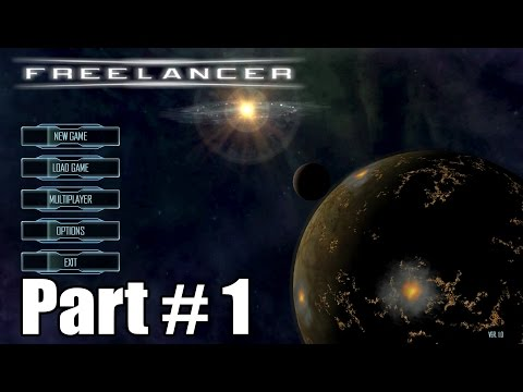 Let's Play Freelancer HD 01 - Rogues...Rogues everywhere...