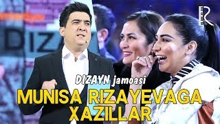 Dizayn jamoasi - Munisa Rizayevaga xazillar   Дизайн жамоаси - Муниса Ризаевага хазиллар
