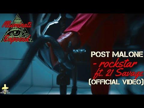 Post Malone - rockstar ft. 21 Savage Illuminati Exposed