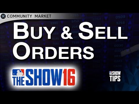 MLB The Show 16  - Buy & Sell Orders explained in Diamond Dynasty