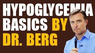 Hypoglycemia Basics by Dr. Berg