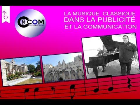 #6 La musique classique dans la publicité - #Cke2lacom