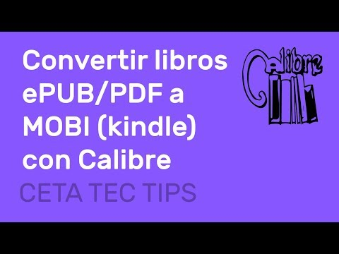Tutorial Convertir Ebooks EPUB/PDF A MOBI (kindle) Con CALIBRE