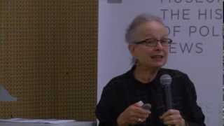 Part 1: Barbara Kirshenblatt-Gimblett, Museum of the HIstory of Polish Jews