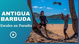 Antigua et Barbuda, escales au paradis (4K)