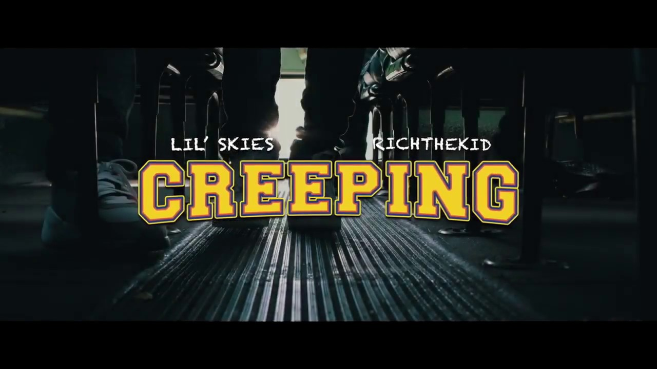 Lil Skies Creeping Ft Rich The Kid Official Lyrics Youtube