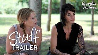 Stuff Trailer (2017) | Indie HD