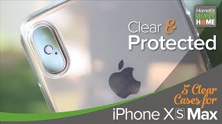 5 Clear Cases for the iPhone Xs Max