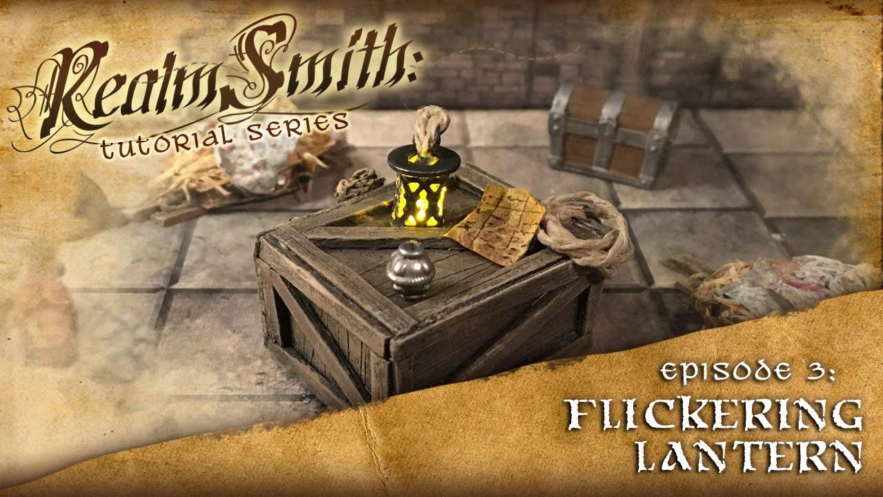 D&D Tabletop RPG Prop Tutorial - Episode 3: Flickering Lantern