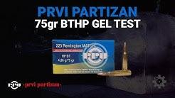 Prvi Partizan .223 75 gr BTHP Gel Test