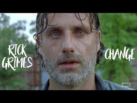 Rick Grimes || Change