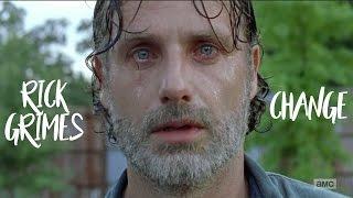 Rick Grimes    Change