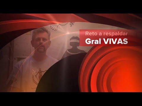 Reto a respaldar al general Ángel Vivas