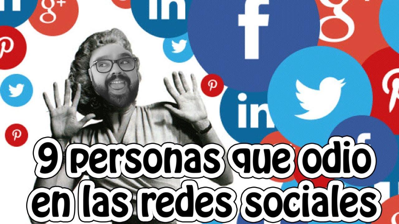 9 tipos de personas odiosas en las redes sociales youtube for Tipos de persas