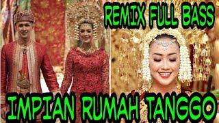 Download lagu DJ IMPIAN RUMAH TANGGO MINANG REMIX SANTUY 2020