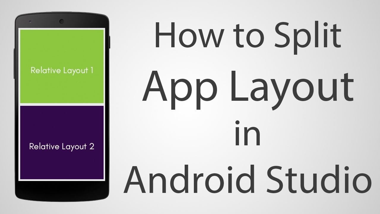 How to Use Split Layout in Android App - Android Studio 2.2.2 ...