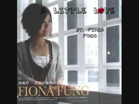 Fiona Fung- A little love [lyrics]