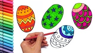 Drawing Easter Eggs for Learning Colors - How to Draw And color for Kids with Markers