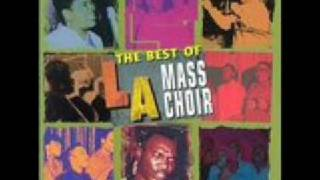 L.A .Mass Choir - I Can